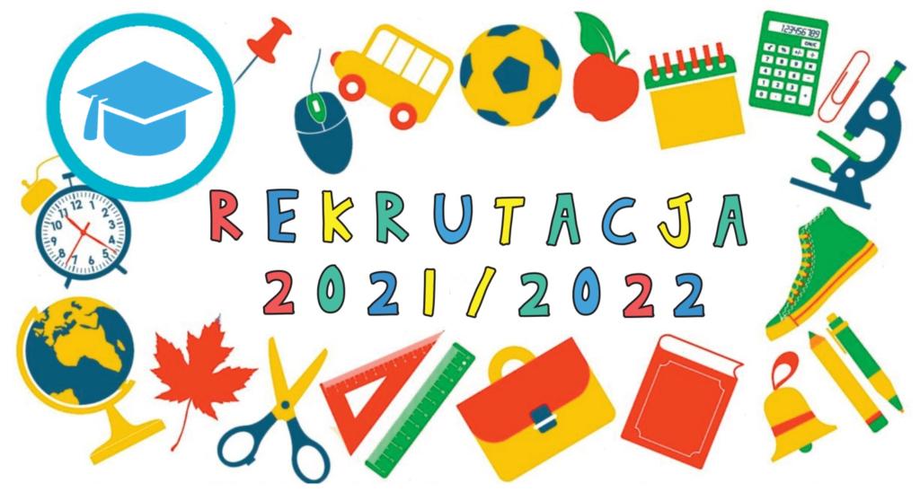 Rekrutacja do szkół, przedszkoli i oddziałów przedszkolnych w szkołach podstawowych na rok szkolny 2021/2022